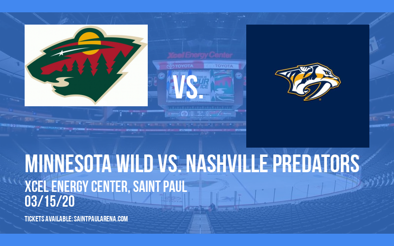 Minnesota Wild vs. Nashville Predators [CANCELLED] at Xcel Energy Center