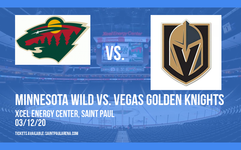 Minnesota Wild vs. Vegas Golden Knights [CANCELLED] at Xcel Energy Center