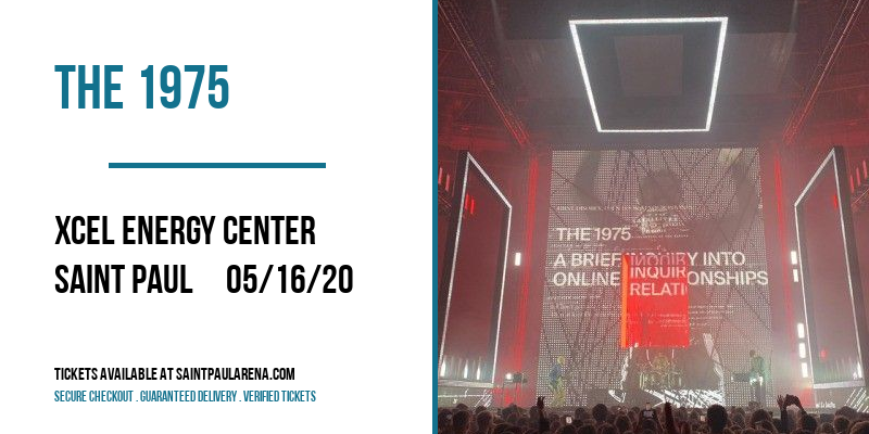 The 1975 [CANCELLED] at Xcel Energy Center