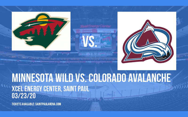 Minnesota Wild vs. Colorado Avalanche [CANCELLED] at Xcel Energy Center