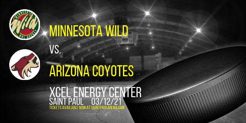 Minnesota Wild vs. Arizona Coyotes at Xcel Energy Center
