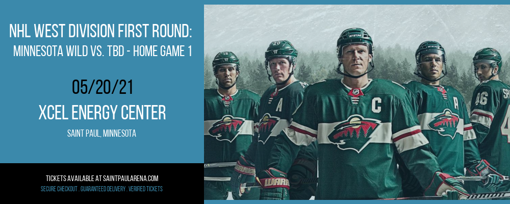 NHL West Division First Round: Minnesota Wild vs. TBD - Home Game 1 (Date: TBD) at Xcel Energy Center